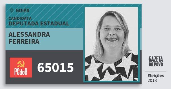 Santinho Alessandra Ferreira 65015 (PC do B) Deputada Estadual | Goiás | Eleições 2018