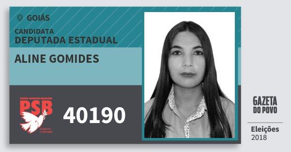 Santinho Aline Gomides 40190 (PSB) Deputada Estadual | Goiás | Eleições 2018