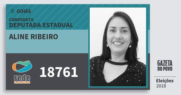 Santinho Aline Ribeiro 18761 (REDE) Deputada Estadual | Goiás | Eleições 2018