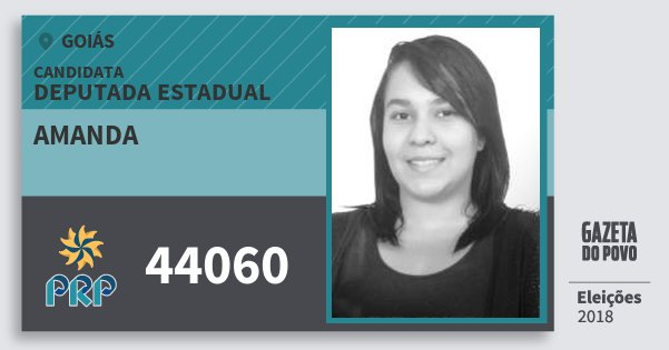 Santinho Amanda 44060 (PRP) Deputada Estadual | Goiás | Eleições 2018