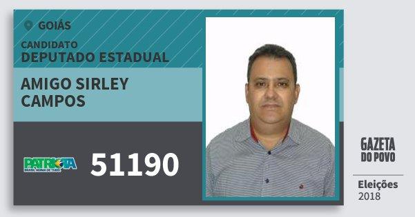 Santinho Amigo Sirley Campos 51190 (PATRI) Deputado Estadual | Goiás | Eleições 2018