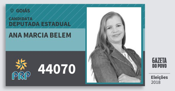 Santinho Ana Marcia Belem 44070 (PRP) Deputada Estadual | Goiás | Eleições 2018