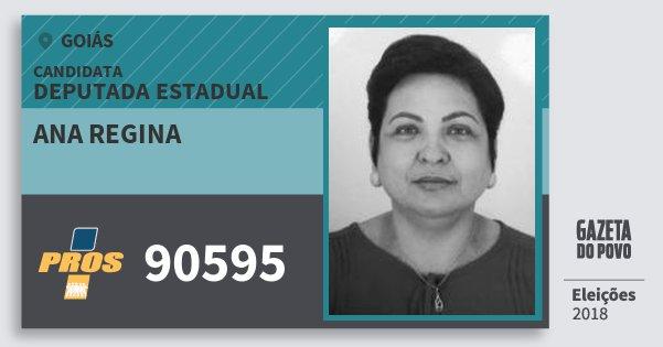 Santinho Ana Regina 90595 (PROS) Deputada Estadual | Goiás | Eleições 2018