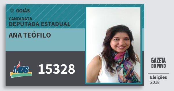 Santinho Ana Teófilo 15328 (MDB) Deputada Estadual | Goiás | Eleições 2018