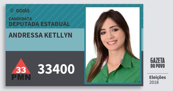 Santinho Andressa Ketllyn 33400 (PMN) Deputada Estadual | Goiás | Eleições 2018