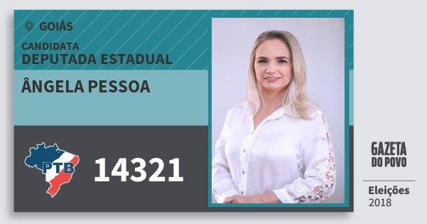 Santinho Ângela Pessoa 14321 (PTB) Deputada Estadual | Goiás | Eleições 2018
