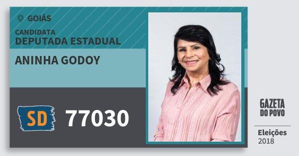 Santinho Aninha Godoy 77030 (SOLIDARIEDADE) Deputada Estadual | Goiás | Eleições 2018