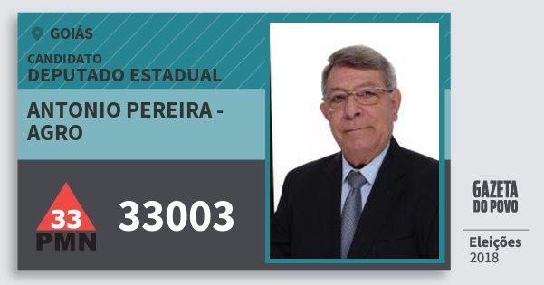 Santinho Antonio Pereira - Agro 33003 (PMN) Deputado Estadual | Goiás | Eleições 2018