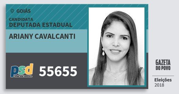 Santinho Ariany Cavalcanti 55655 (PSD) Deputada Estadual | Goiás | Eleições 2018