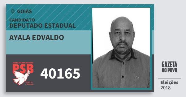 Santinho Ayala Edvaldo 40165 (PSB) Deputado Estadual | Goiás | Eleições 2018