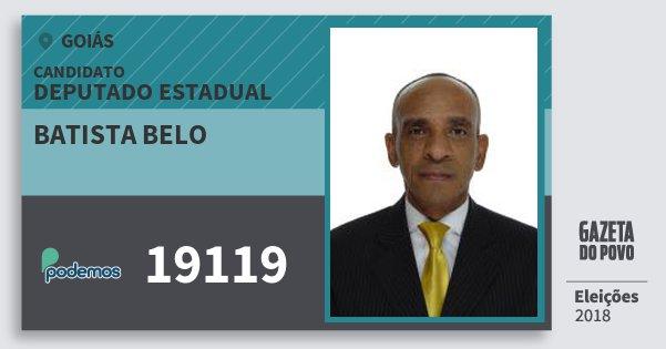 Santinho Batista Belo 19119 (PODE) Deputado Estadual | Goiás | Eleições 2018