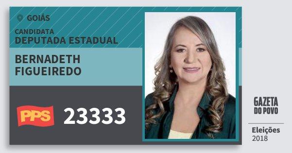 Santinho Bernadeth Figueiredo 23333 (PPS) Deputada Estadual | Goiás | Eleições 2018