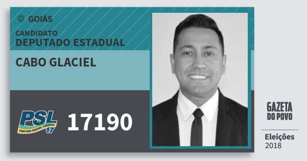 Santinho Cabo Glaciel 17190 (PSL) Deputado Estadual | Goiás | Eleições 2018