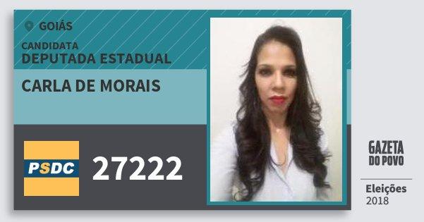 Santinho Carla de Morais 27222 (DC) Deputada Estadual | Goiás | Eleições 2018