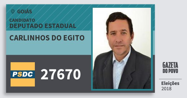 Santinho Carlinhos do Egito 27670 (DC) Deputado Estadual | Goiás | Eleições 2018