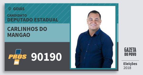 Santinho Carlinhos do Mangao 90190 (PROS) Deputado Estadual | Goiás | Eleições 2018