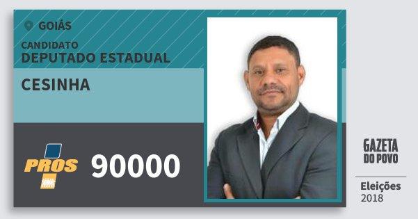 Santinho Cesinha 90000 (PROS) Deputado Estadual | Goiás | Eleições 2018