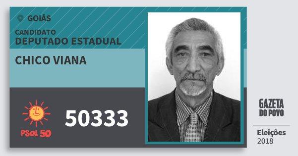 Santinho Chico Viana 50333 (PSOL) Deputado Estadual | Goiás | Eleições 2018