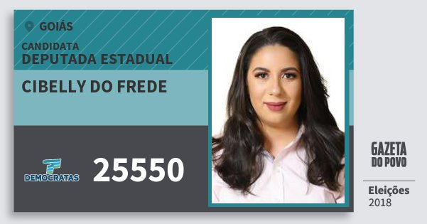 Santinho Cibelly do Frede 25550 (DEM) Deputada Estadual | Goiás | Eleições 2018