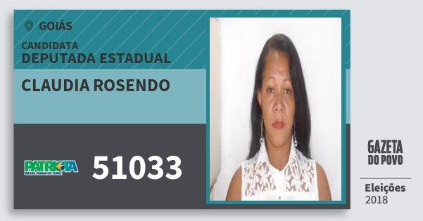 Santinho Claudia Rosendo 51033 (PATRI) Deputada Estadual | Goiás | Eleições 2018