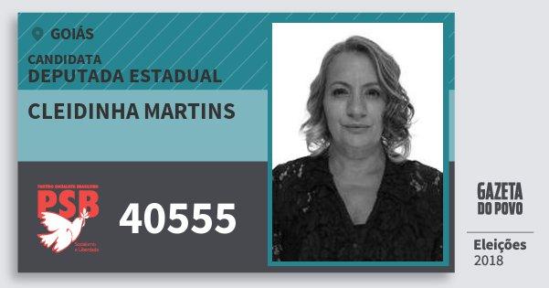 Santinho Cleidinha Martins 40555 (PSB) Deputada Estadual | Goiás | Eleições 2018