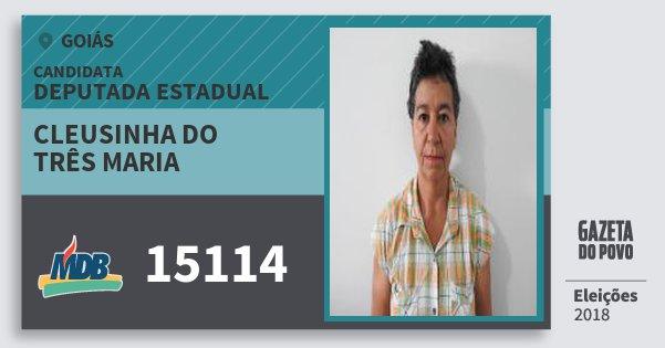 Santinho Cleusinha do Três Maria 15114 (MDB) Deputada Estadual | Goiás | Eleições 2018