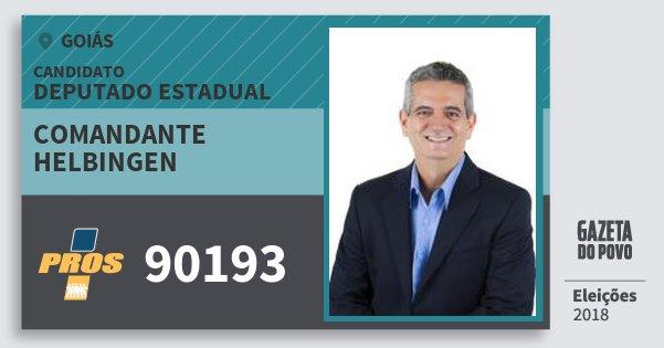 Santinho Comandante Helbingen 90193 (PROS) Deputado Estadual | Goiás | Eleições 2018