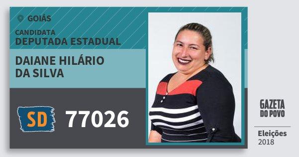 Santinho Daiane Hilário da Silva 77026 (SOLIDARIEDADE) Deputada Estadual | Goiás | Eleições 2018