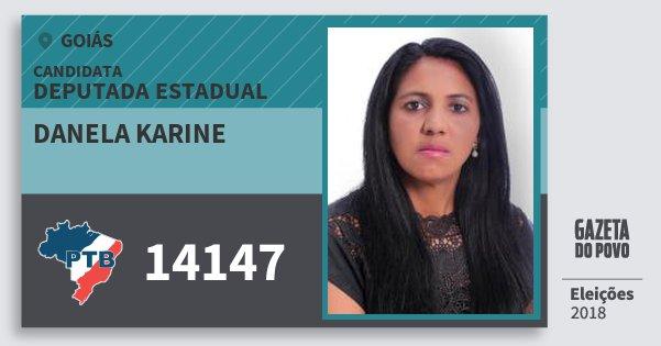 Santinho Danela Karine 14147 (PTB) Deputada Estadual | Goiás | Eleições 2018