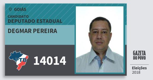 Santinho Degmar Pereira 14014 (PTB) Deputado Estadual   Goiás   Eleições 2018