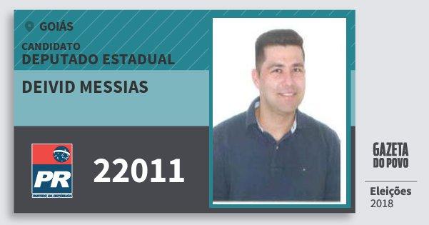 Santinho Deivid Messias 22011 (PR) Deputado Estadual | Goiás | Eleições 2018