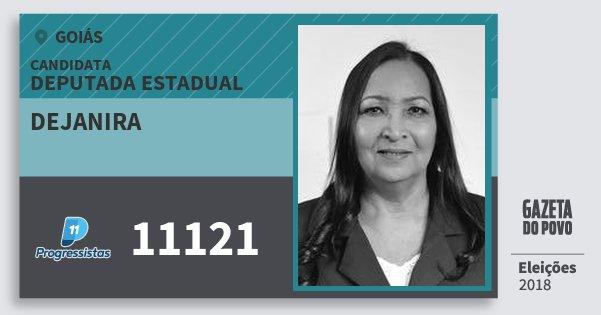 Santinho Dejanira 11121 (PP) Deputada Estadual | Goiás | Eleições 2018