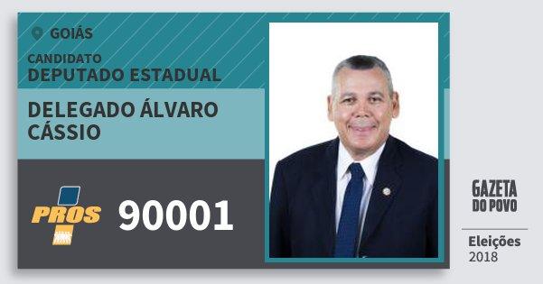 Santinho Delegado Álvaro Cássio 90001 (PROS) Deputado Estadual | Goiás | Eleições 2018