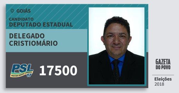 Santinho Delegado Cristiomário 17500 (PSL) Deputado Estadual | Goiás | Eleições 2018