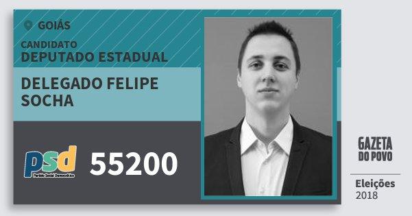 Santinho Delegado Felipe Socha 55200 (PSD) Deputado Estadual | Goiás | Eleições 2018