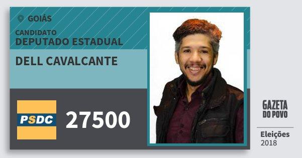 Santinho Dell Cavalcante 27500 (DC) Deputado Estadual | Goiás | Eleições 2018