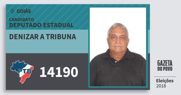 Santinho Denizar A Tribuna 14190 (PTB) Deputado Estadual | Goiás | Eleições 2018