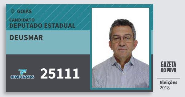 Santinho Deusmar 25111 (DEM) Deputado Estadual | Goiás | Eleições 2018
