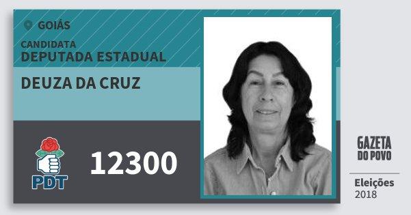 Santinho Deuza da Cruz 12300 (PDT) Deputada Estadual | Goiás | Eleições 2018