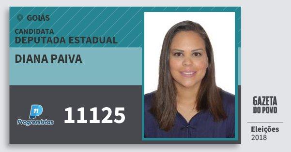 Santinho Diana Paiva 11125 (PP) Deputada Estadual | Goiás | Eleições 2018