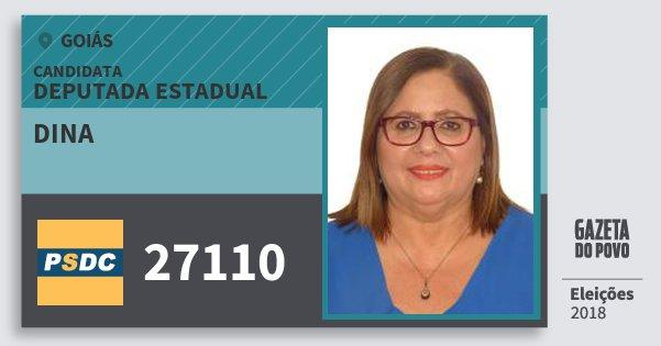 Santinho Dina 27110 (DC) Deputada Estadual | Goiás | Eleições 2018