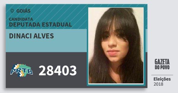 Santinho Dinaci Alves 28403 (PRTB) Deputada Estadual | Goiás | Eleições 2018