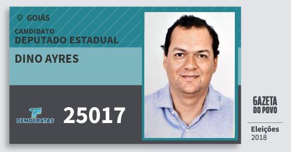 Santinho Dino Ayres 25017 (DEM) Deputado Estadual | Goiás | Eleições 2018