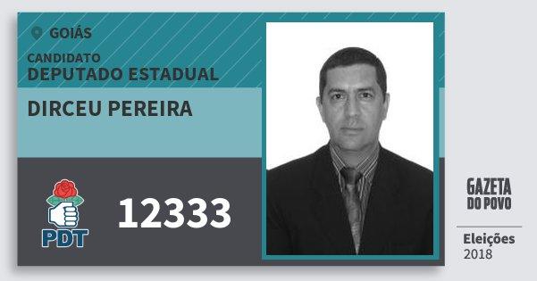 Santinho Dirceu Pereira 12333 (PDT) Deputado Estadual | Goiás | Eleições 2018
