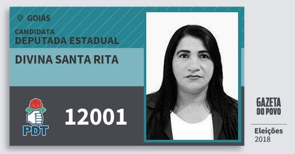 Santinho Divina Santa Rita 12001 (PDT) Deputada Estadual | Goiás | Eleições 2018