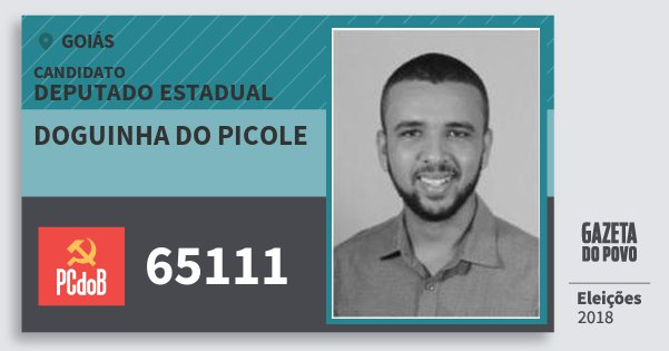 Santinho Doguinha do Picole 65111 (PC do B) Deputado Estadual | Goiás | Eleições 2018