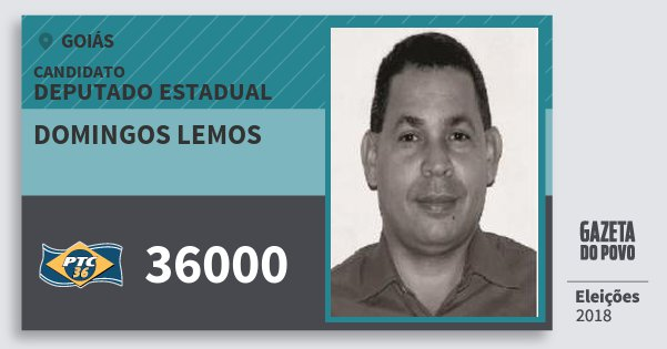 Santinho Domingos Lemos 36000 (PTC) Deputado Estadual | Goiás | Eleições 2018