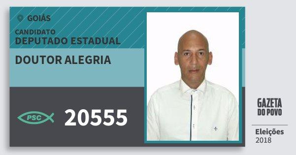 Santinho Doutor Alegria 20555 (PSC) Deputado Estadual | Goiás | Eleições 2018