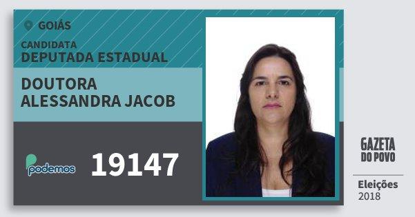 Santinho Doutora Alessandra Jacob 19147 (PODE) Deputada Estadual | Goiás | Eleições 2018