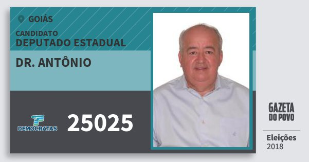 Santinho Dr. Antônio 25025 (DEM) Deputado Estadual | Goiás | Eleições 2018